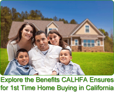 CALHFA First Time Home Buying In California