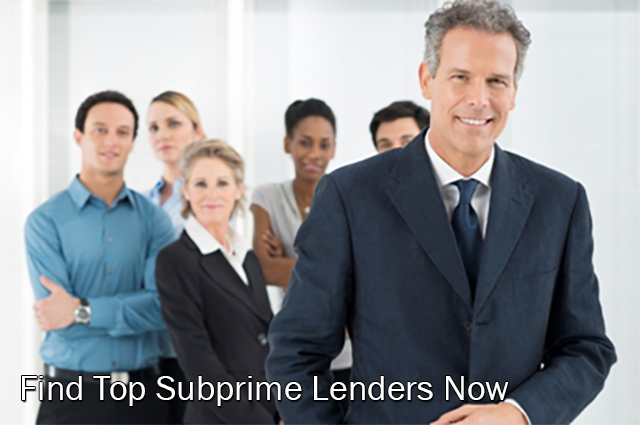 Find Top Subprime Lenders Now