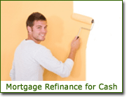 Mortgage Refinance for Cash