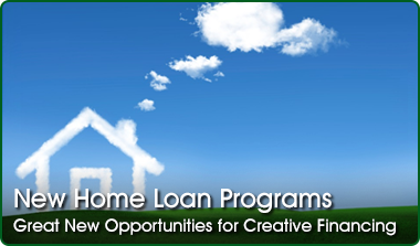 New Home Loan Programs