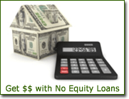 No Equity Loans